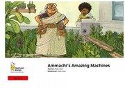 Ammachi's Amazing Machines