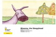 Bheema, the Sleepyhead