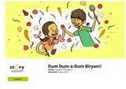Dum Dum-a-Dum Biryani!