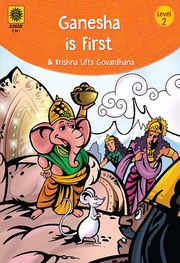 Ganesha is First & Krishna lifts Govardhana