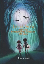 Little Sethu And The Forbidden Forest Of Ula