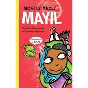 Mostly Madly Mayil