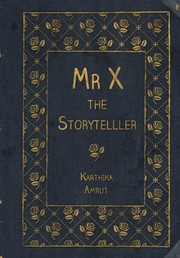 Mr X the storyteller