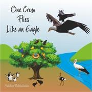 One Crow Flies Like the Eagle