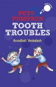 Petu Pumpkin Tooth Troubles