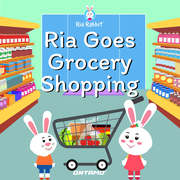 Ria Goes Grocery Shopping