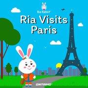 Ria Visits Paris