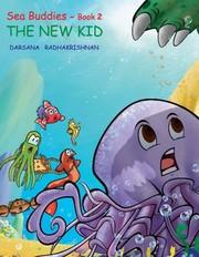 Sea Buddies - Book 2 The New Kid