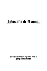 Tales of a Driftwood