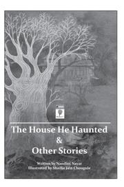 The House He Haunted and Other Stories
