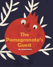 The Pomegranate's Guest